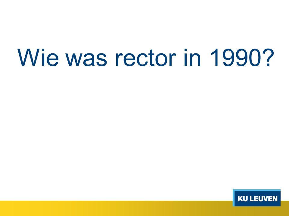 Wie was rector in 1990?