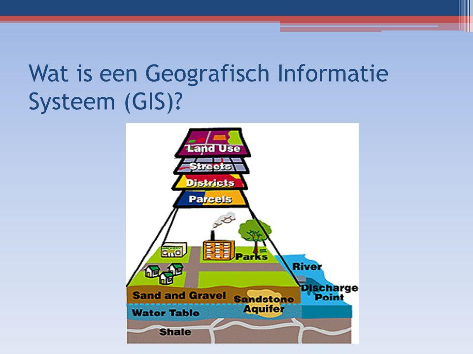 Wat is een Geografisch Informatie Systeem (GIS)?