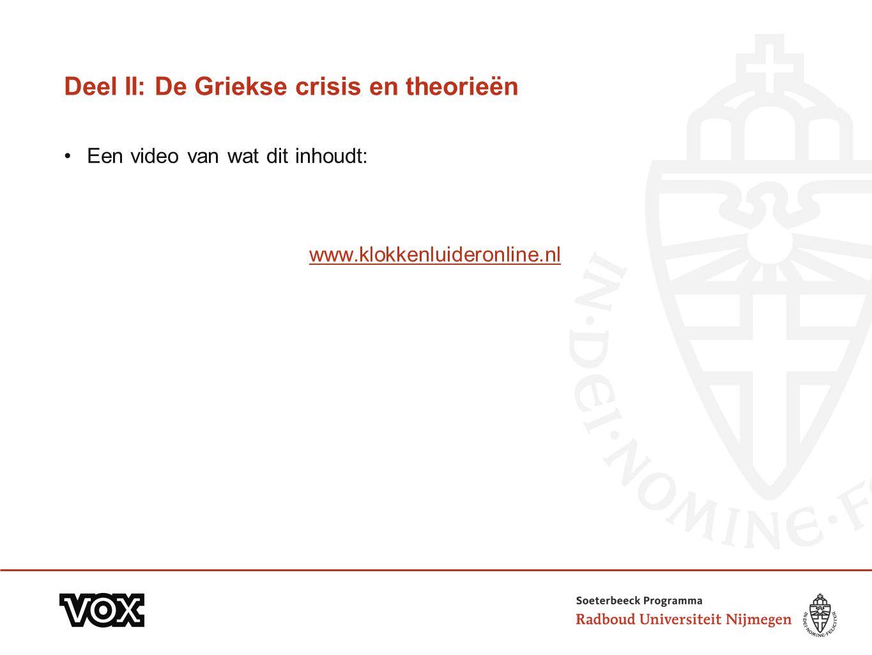Deel II: De Griekse crisis en theorieën Een video van wat dit inhoudt: www.klokkenluideronline.nl