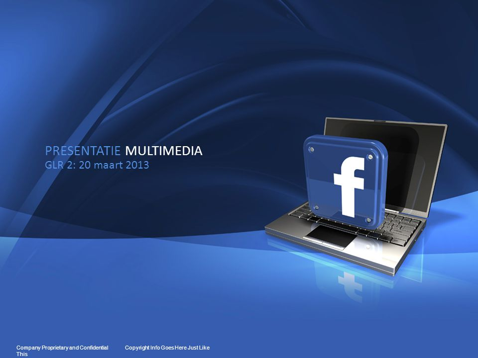 12 Company Proprietary and Confidential Copyright Info Goes Here Just Like This FACEBOOK PRIVACY: CHATBOX