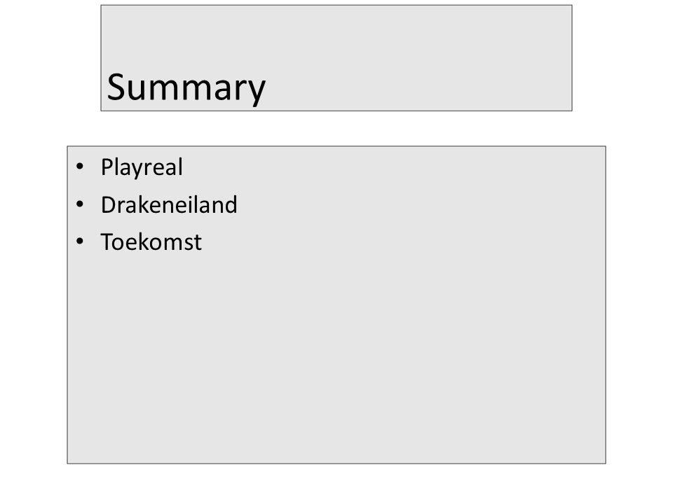 Summary Playreal Drakeneiland Toekomst
