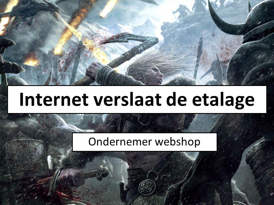 Ondernemer webshop Internet verslaat de etalage