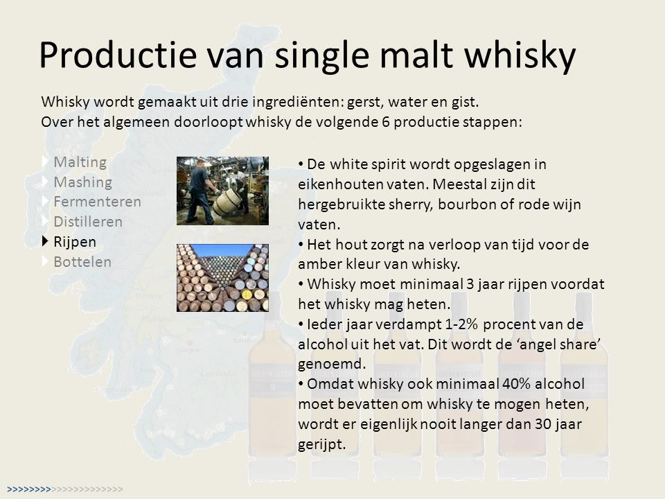 Productie van single malt whisky Whisky wordt gemaakt uit drie ingrediënten: gerst, water en gist.
