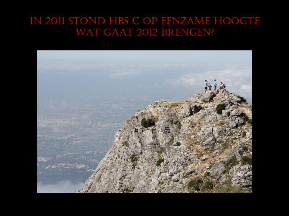 In 2011 stond HBS C op eenzame hoogte Wat gaat 2012 brengen?