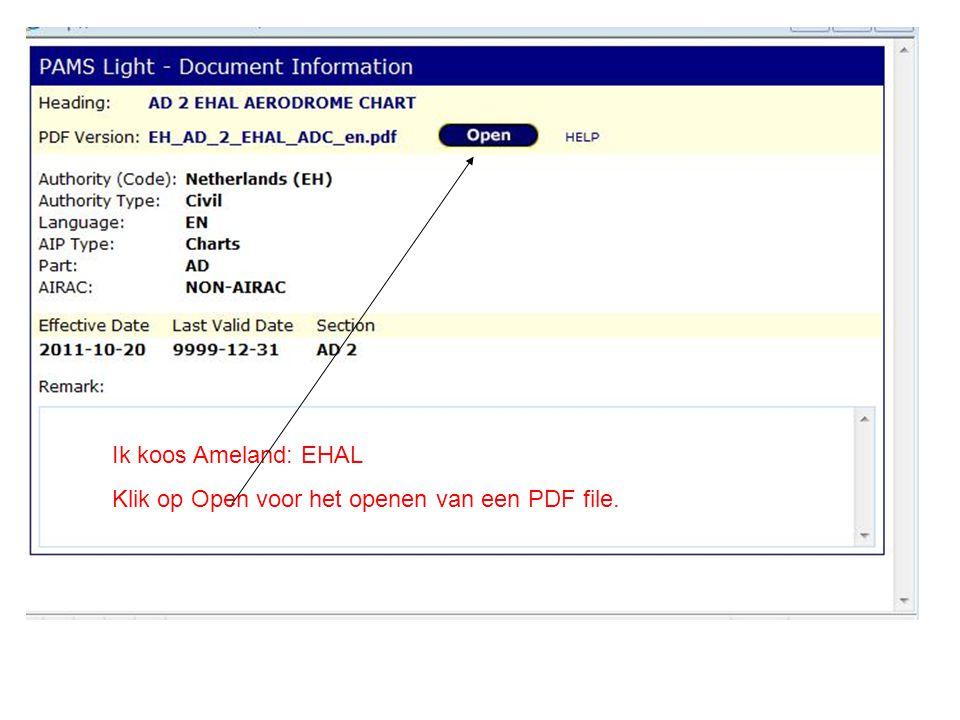 Ik koos Ameland: EHAL Klik op Open voor het openen van een PDF file.