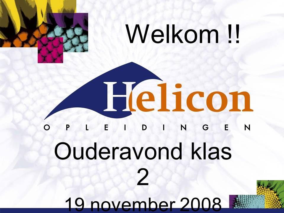 Welkom !! Ouderavond klas 2 19 november 2008