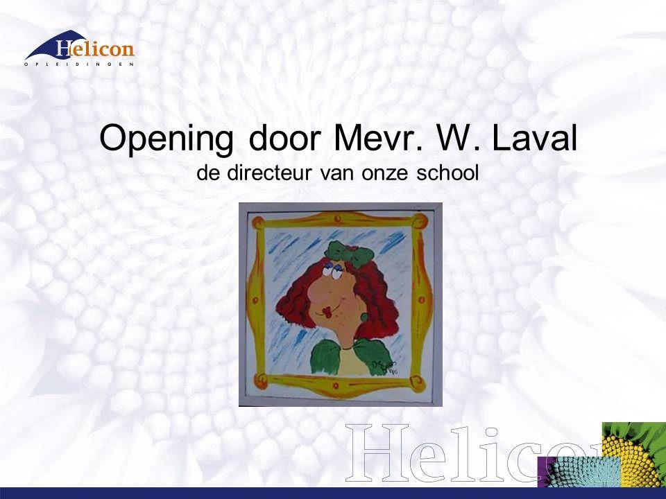 Opening door Mevr. W. Laval de directeur van onze school