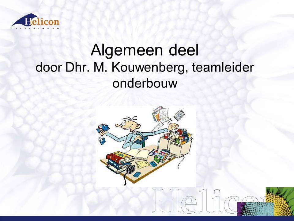 Algemeen deel door Dhr. M. Kouwenberg, teamleider onderbouw