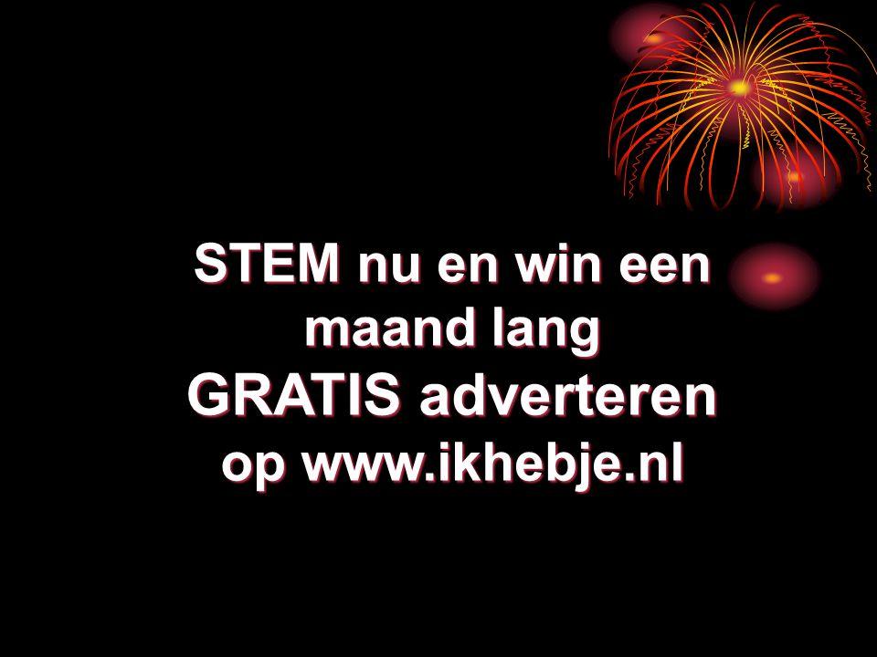 STEM nu en win een maand lang GRATIS adverteren op www.ikhebje.nl