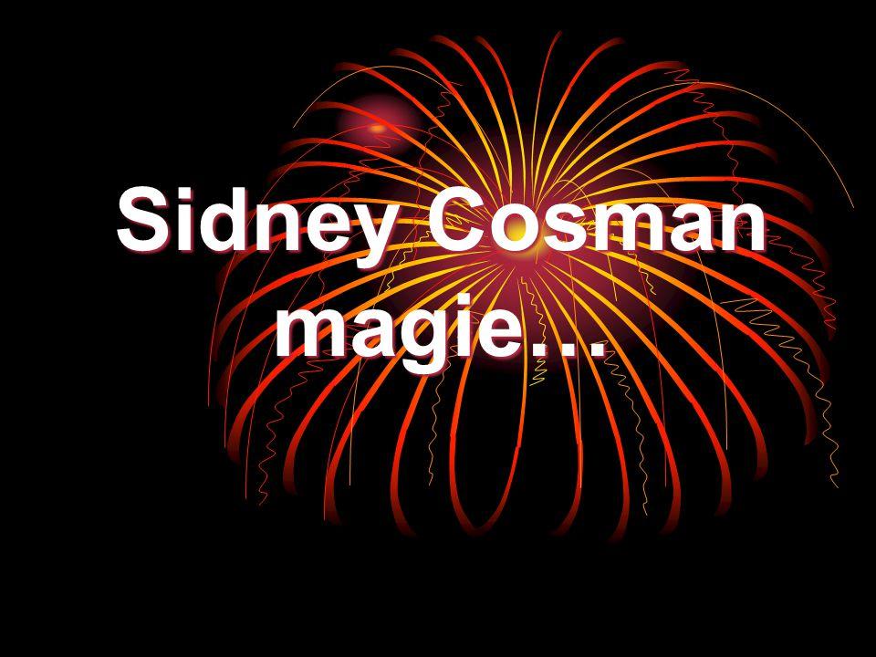 Sidney Cosman magie…