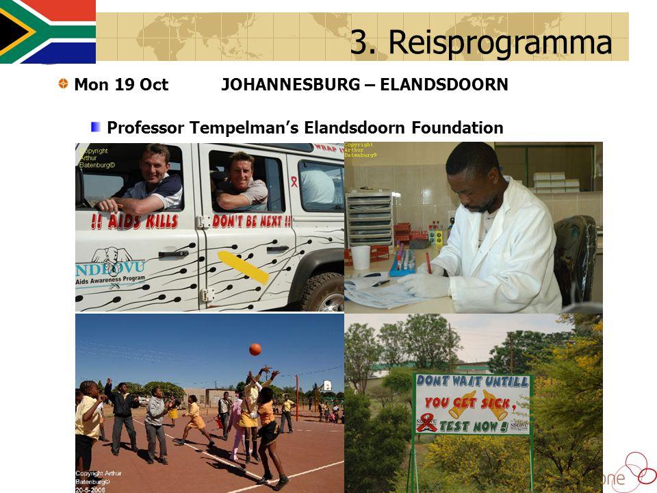 3. Reisprogramma Mon 19 OctJOHANNESBURG – ELANDSDOORN Professor Tempelman's Elandsdoorn Foundation