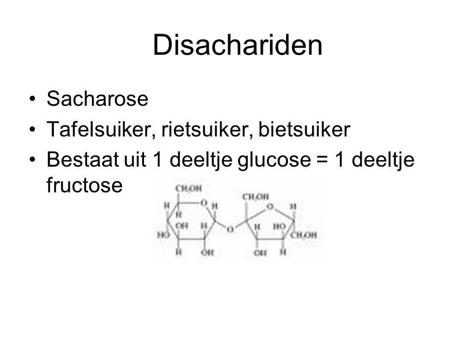 Disachariden Sacharose Tafelsuiker, rietsuiker, bietsuiker Bestaat uit 1 deeltje glucose = 1 deeltje fructose