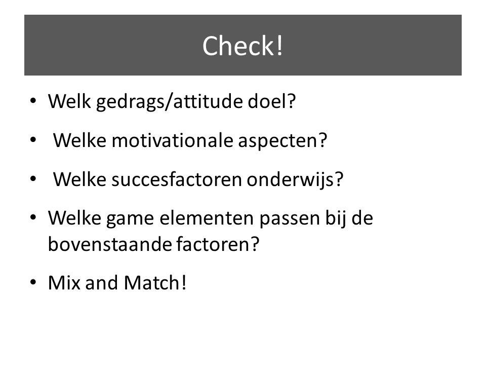 Welk gedrags/attitude doel. Welke motivationale aspecten.