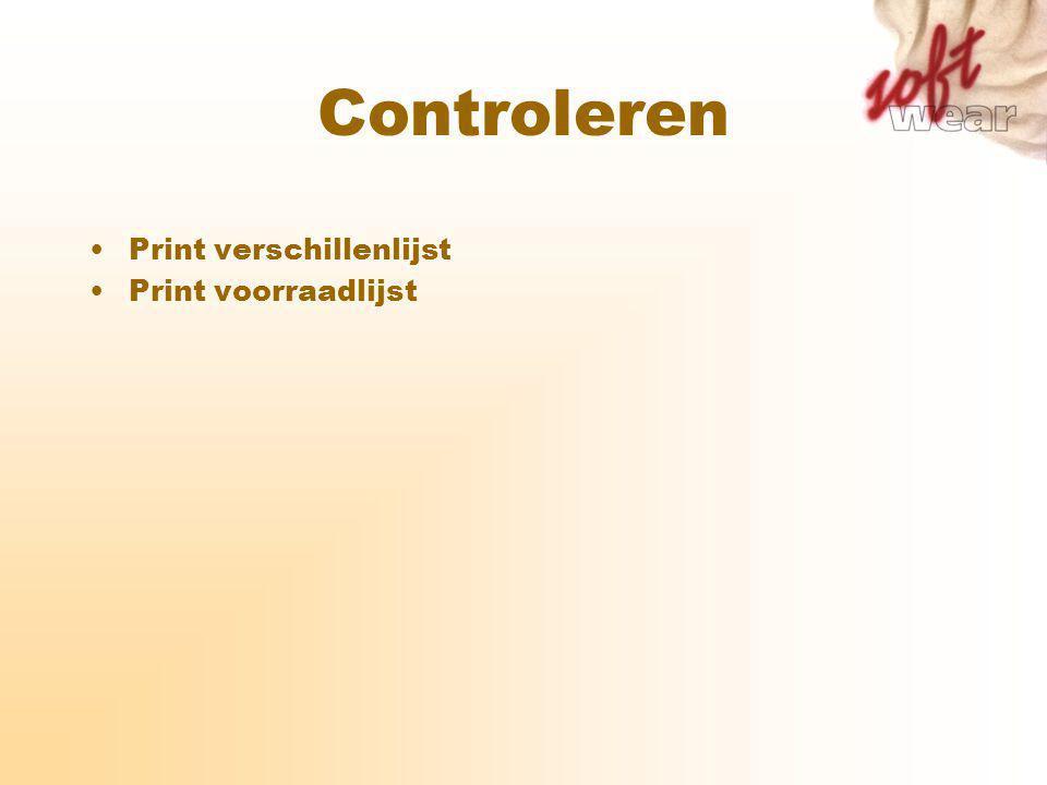 Controleren Print verschillenlijst Print voorraadlijst