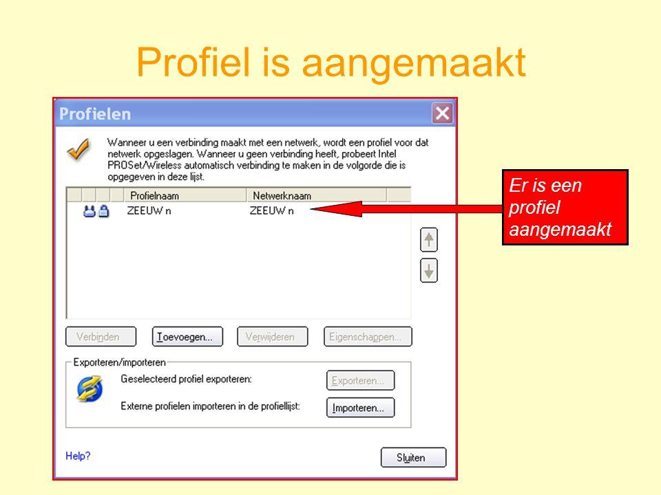 Profiel is aangemaakt Er is een profiel aangemaakt