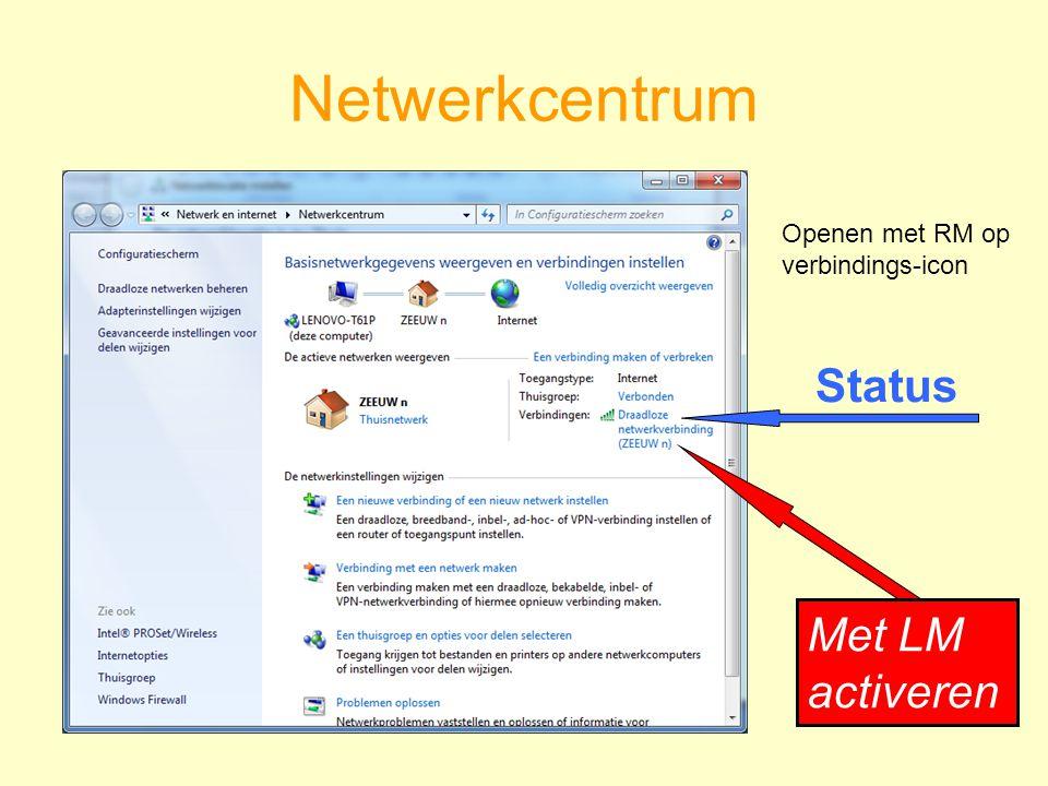 Netwerkcentrum Met LM activeren Status Openen met RM op verbindings-icon