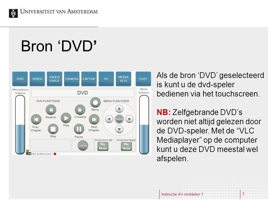 Instructie AV-middelen 17 Bron 'DVD' Als de bron 'DVD' geselecteerd is kunt u de dvd-speler bedienen via het touchscreen.