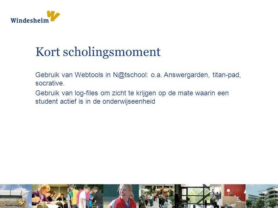 Kort scholingsmoment Gebruik van Webtools in N@tschool: o.a.