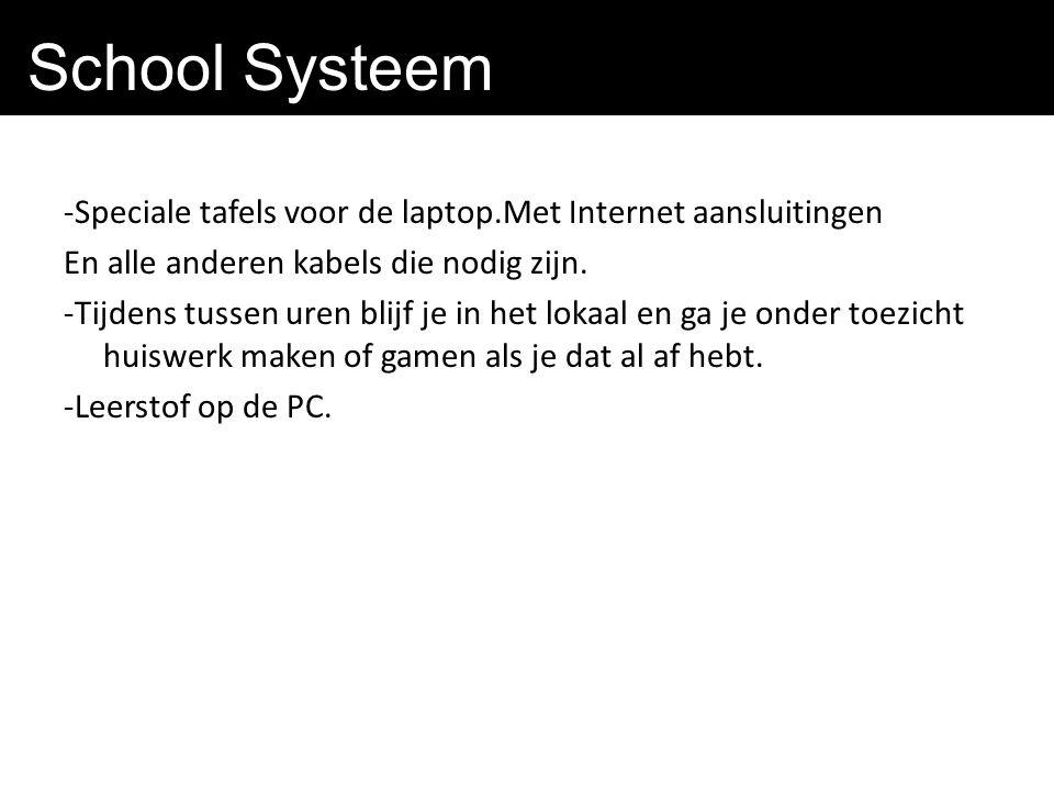 School Systeem -Speciale tafels voor de laptop.Met Internet aansluitingen En alle anderen kabels die nodig zijn.