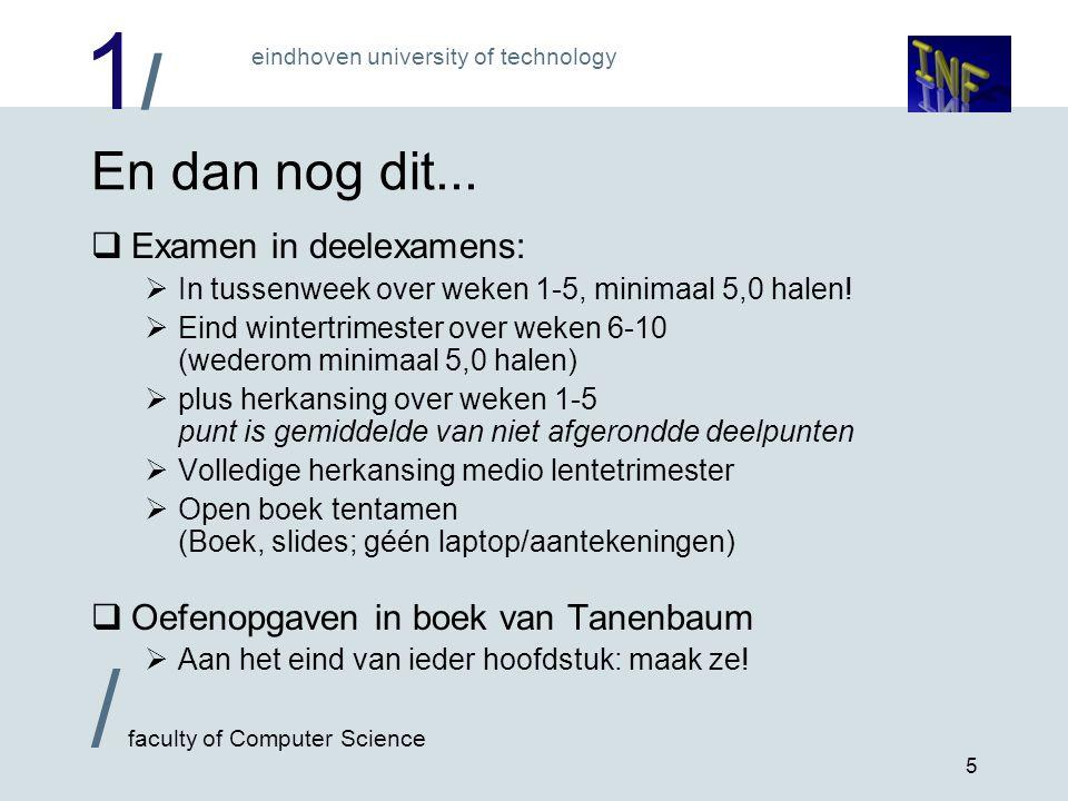 1/1/ / faculty of Computer Science eindhoven university of technology 6 De 'computer' is al heel oud...