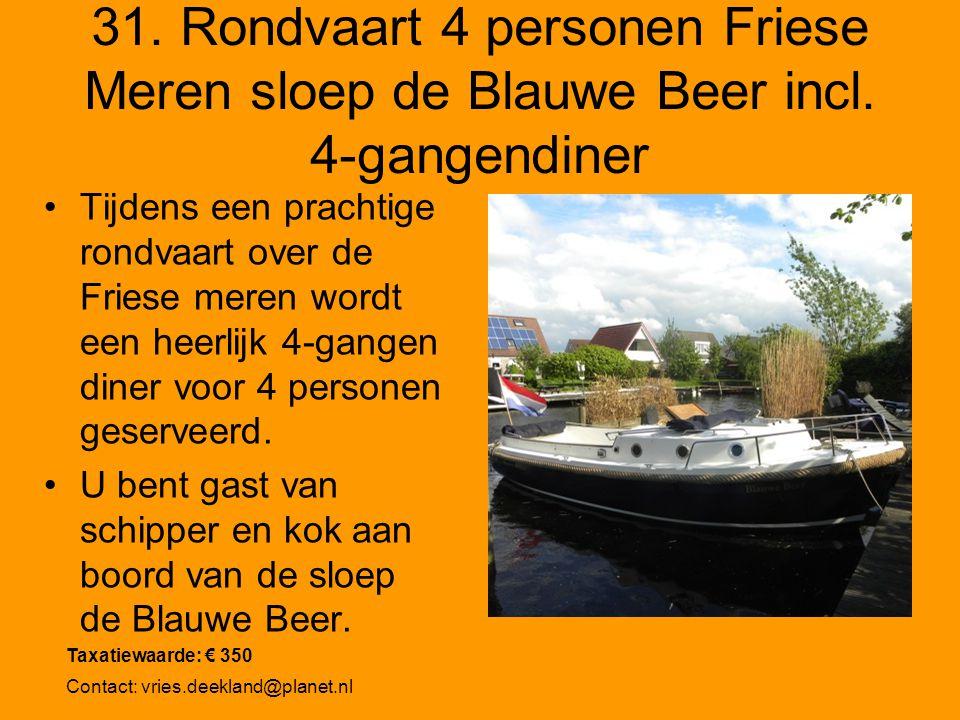 31. Rondvaart 4 personen Friese Meren sloep de Blauwe Beer incl. 4-gangendiner Tijdens een prachtige rondvaart over de Friese meren wordt een heerlijk