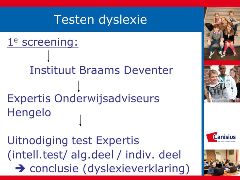 Dyslexieverklaring Geeft faciliteiten en begeleidings- tips aan.