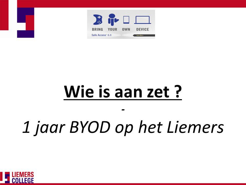 Wie is aan zet - 1 jaar BYOD op het Liemers