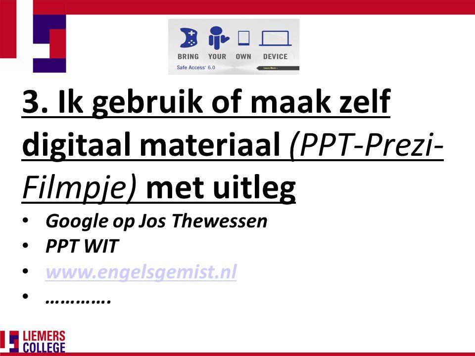 Google op Jos Thewessen PPT WIT www.engelsgemist.nl ………….