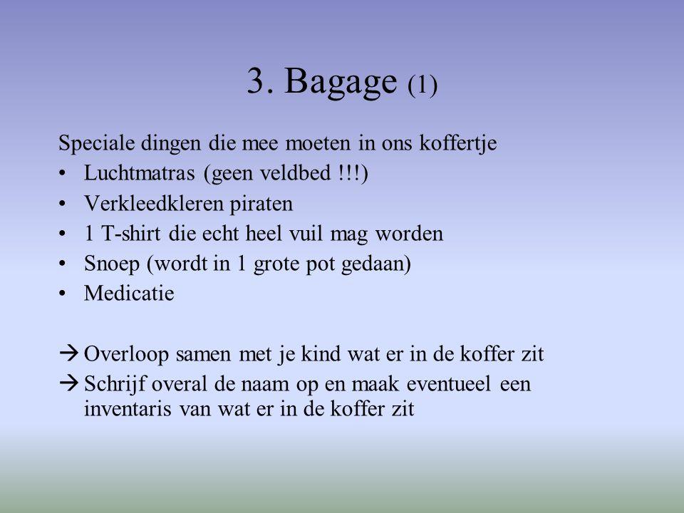 3.Bagage (2) Wat nemen we zeker niet mee .