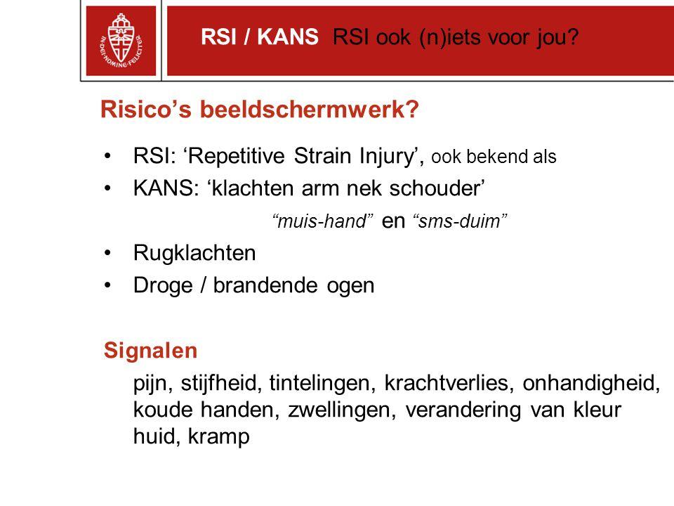 """Risico's beeldschermwerk? RSI: 'Repetitive Strain Injury', ook bekend als KANS: 'klachten arm nek schouder' """"muis-hand"""" en """"sms-duim"""" Rugklachten Drog"""