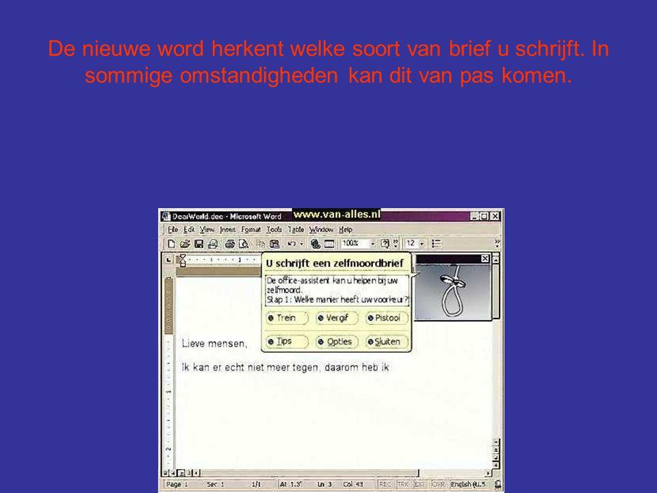 De nieuwe word bevat ook een 2 de versie voor de mensen die de andere versie niet verstaan.