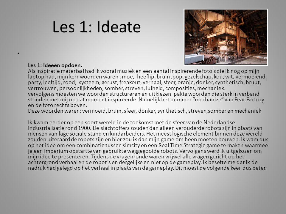 Les 1: Ideate Les 1: Ideeën opdoen.