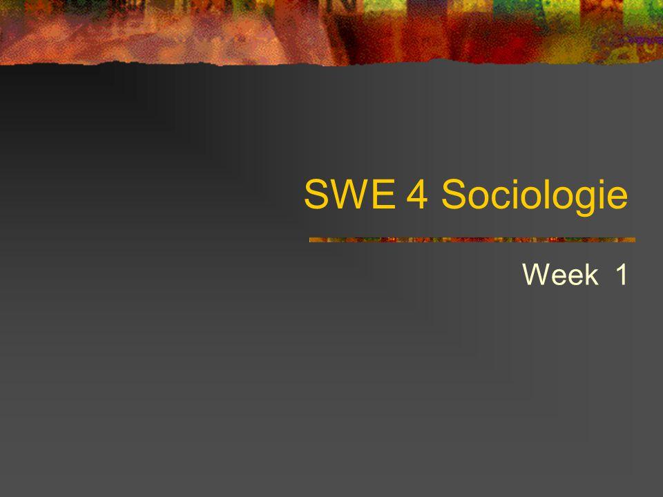 SWE 4 Sociologie Week 1