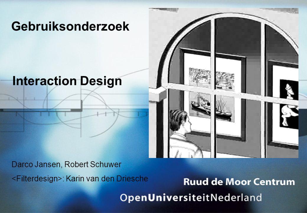 Gebruiksonderzoek Darco Jansen, Robert Schuwer : Karin van den Driesche Interaction Design