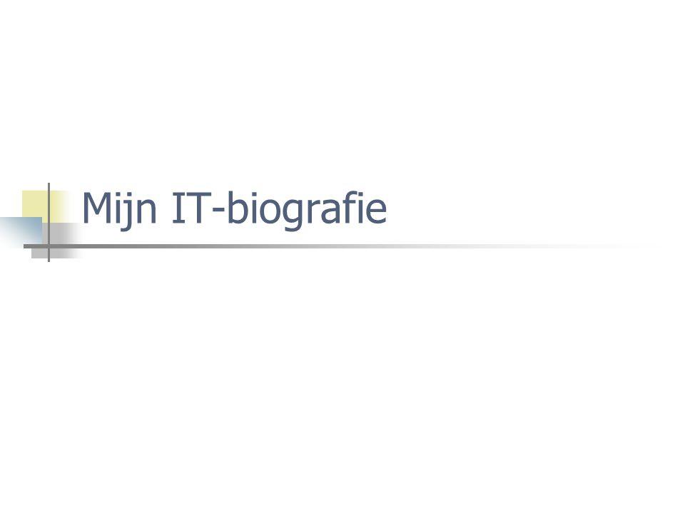 Mijn IT-biografie