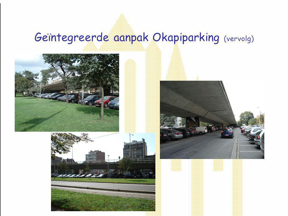 Geïntegreerde aanpak Okapiparking (vervolg)