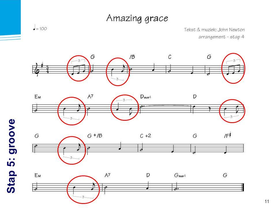 11 Workshop Arrangeren à la Intermezzo - Muziek in de Gemeente Stap 5: groove