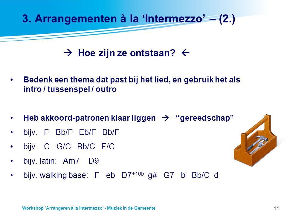 14 Workshop Arrangeren à la Intermezzo - Muziek in de Gemeente 3.