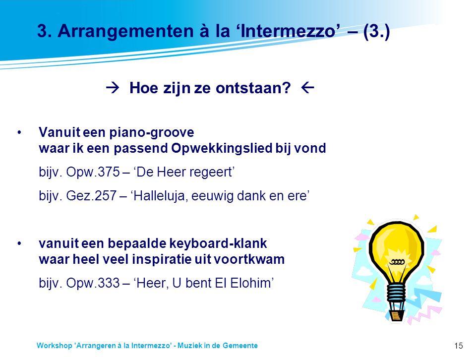15 Workshop Arrangeren à la Intermezzo - Muziek in de Gemeente 3.