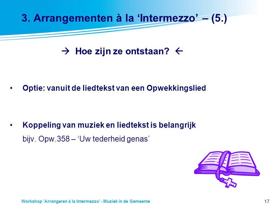 17 Workshop Arrangeren à la Intermezzo - Muziek in de Gemeente 3.
