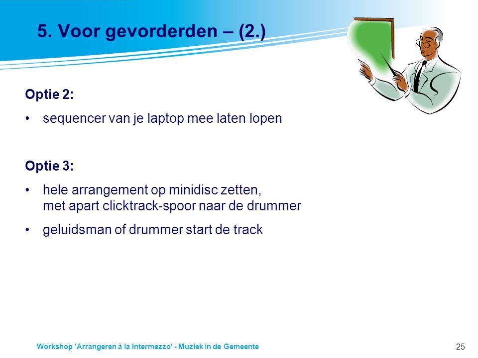 25 Workshop Arrangeren à la Intermezzo - Muziek in de Gemeente 5.