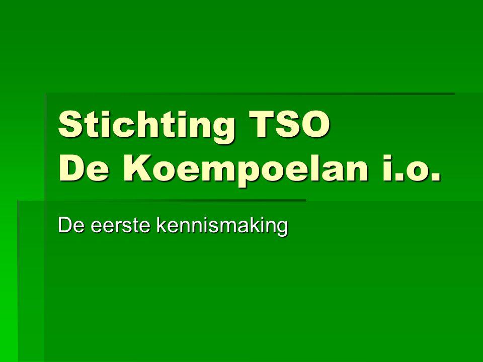 Stichting TSO De Koempoelan i.o. De eerste kennismaking