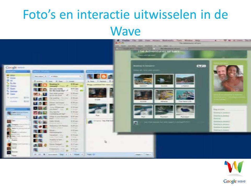Foto's en interactie uitwisselen in de Wave