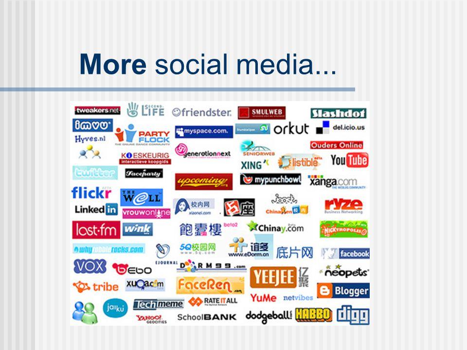 More social media...