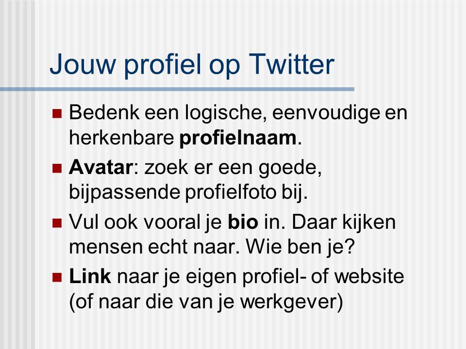 Jouw profiel op Twitter Bedenk een logische, eenvoudige en herkenbare profielnaam. Avatar: zoek er een goede, bijpassende profielfoto bij. Vul ook voo