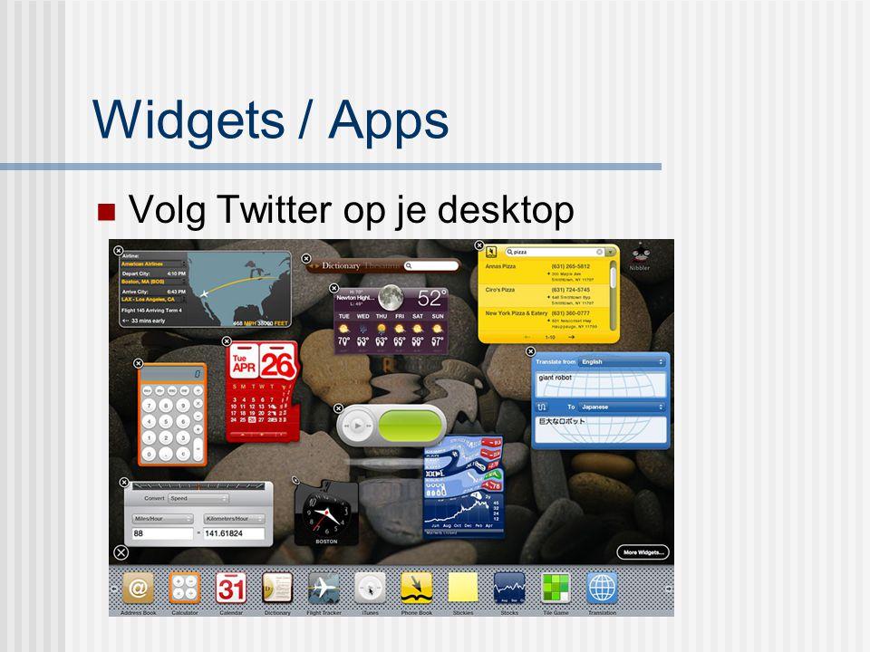 Widgets / Apps Volg Twitter op je desktop