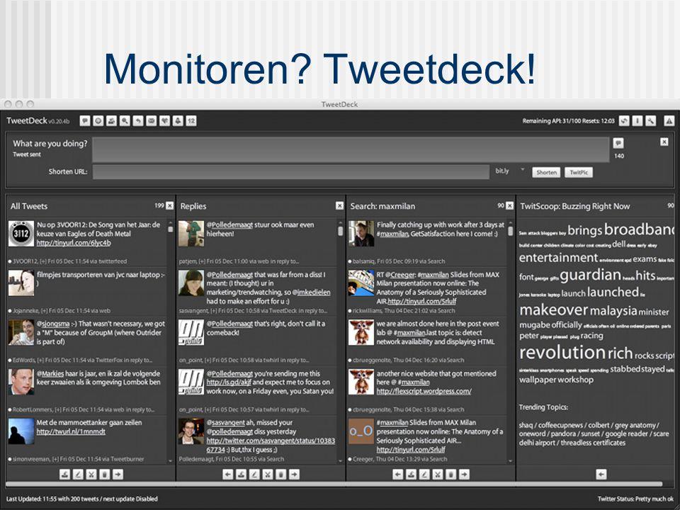 Monitoren? Tweetdeck!