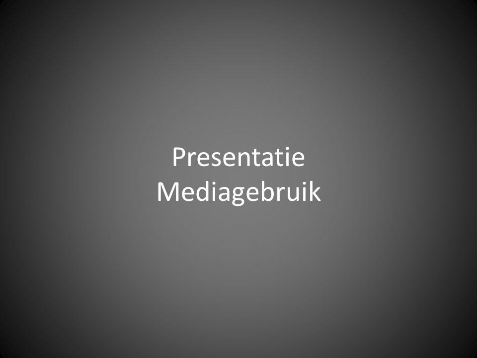 Presentatie Mediagebruik