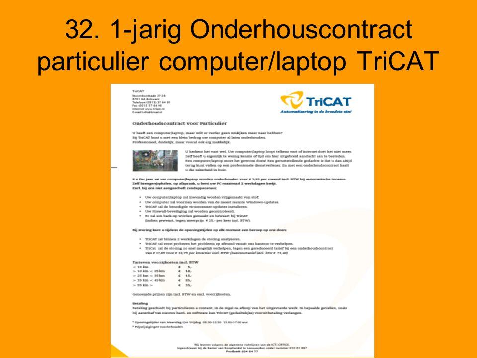 32. 1-jarig Onderhouscontract particulier computer/laptop TriCAT