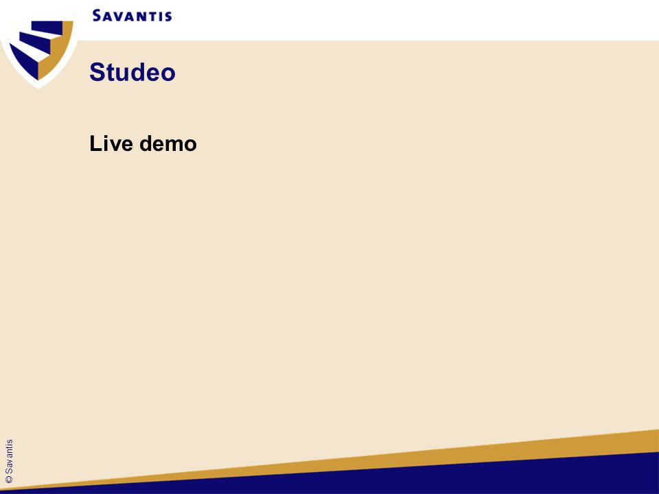 © Savantis Studeo Live demo